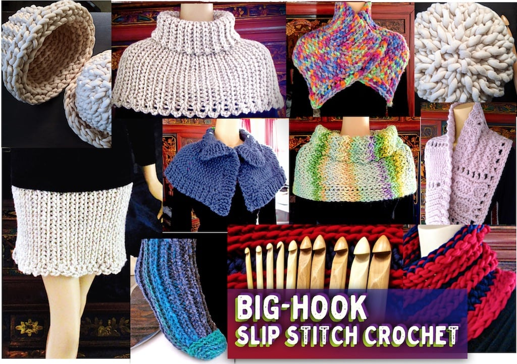 Collage of many examples for Big-Hook Slip Stitch Crochet Class by Vashti Braha